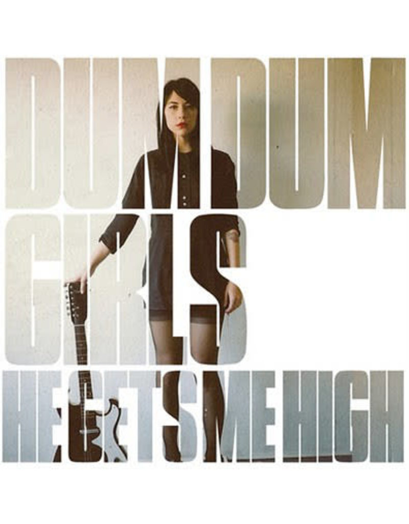 "RK Dum Dum Girls – He Gets Me High 12"" (2011)"