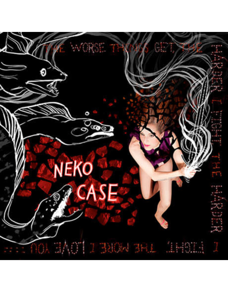 RK Neko Case – The Worse Things Get, The Harder I Fight, The Harder I Fight, The More I Love You 2LP