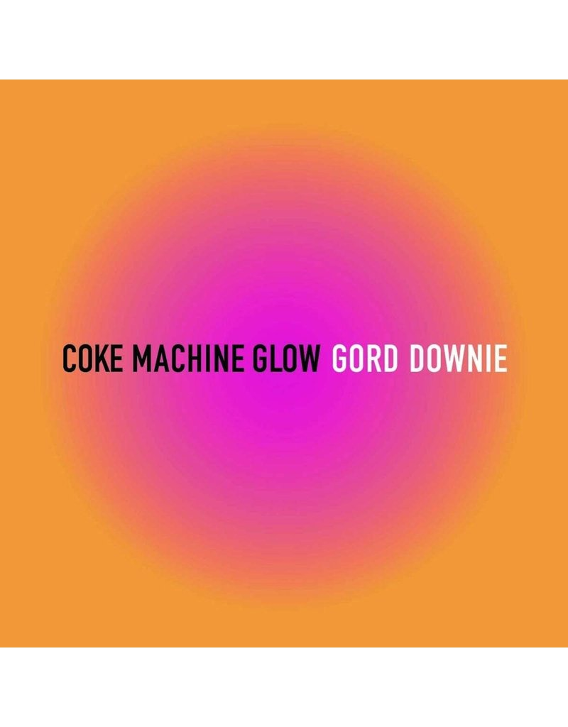 RK Gord Downie ‎– Coke Machine Glow 2LP