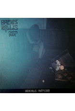 Brews Willis – Party's Over LP (2015)