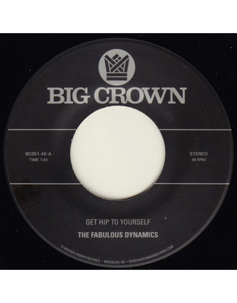 """FS The Fabulous Dynamics – Get Hip To Yourself 7"""""""