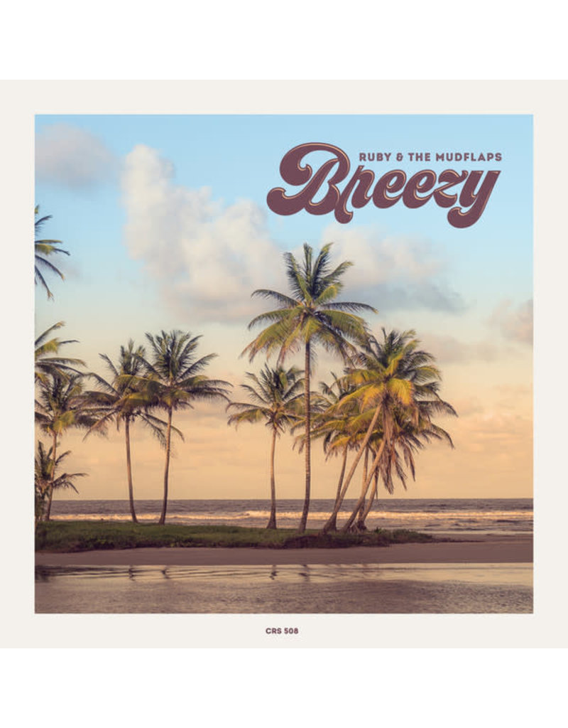 """Ruby & The Mudflaps – Breezy 7"""""""