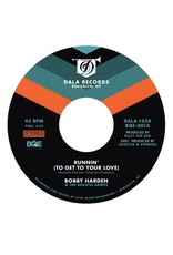 """Bobby Harden & The Soulful Saints - Runnin (To Get To Your Love) 7"""""""
