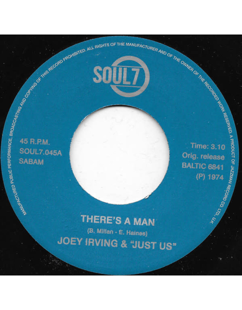 """FS Joey Irving & """"Just Us"""" – There's A Man / Have This World And You 7"""""""