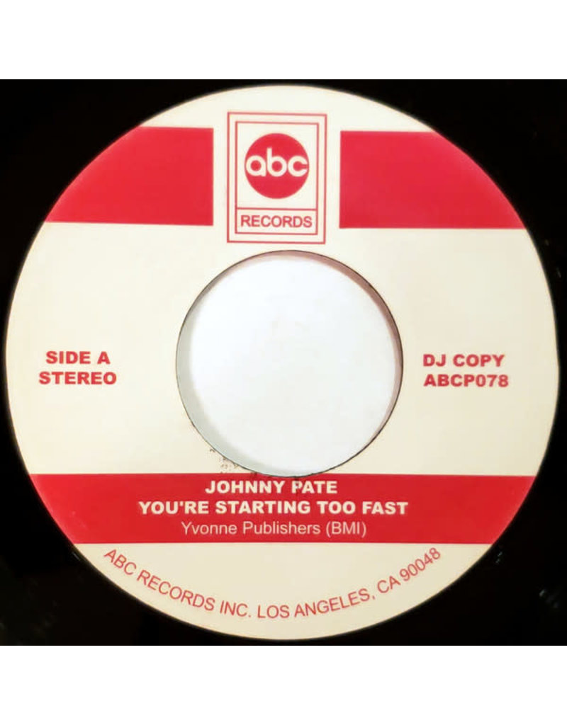 FS Johnny Pate ‎– You're Starting Too Fast / You Can't Even Walk In The Park 7""