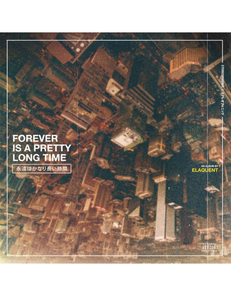 Elaquent – Forever Is A Pretty Long Time LP