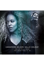 JZ Cassandra Wilson / Billie Holiday ‎– You Go To My Head / The Mood That I'm In 10""