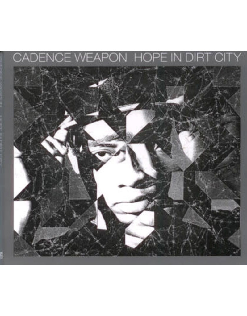 HH Cadence Weapon - Hope in Dirt City [LP]