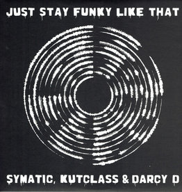 """BB Darcy D, DJ Symatic – Just Stay Funky Like That 12"""""""