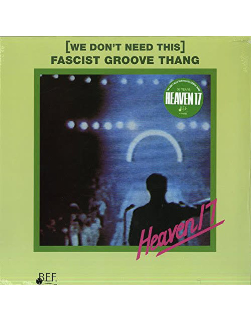 RK Heaven 17 ‎– (We Don't Need This) Fascist Groove Thang 12""