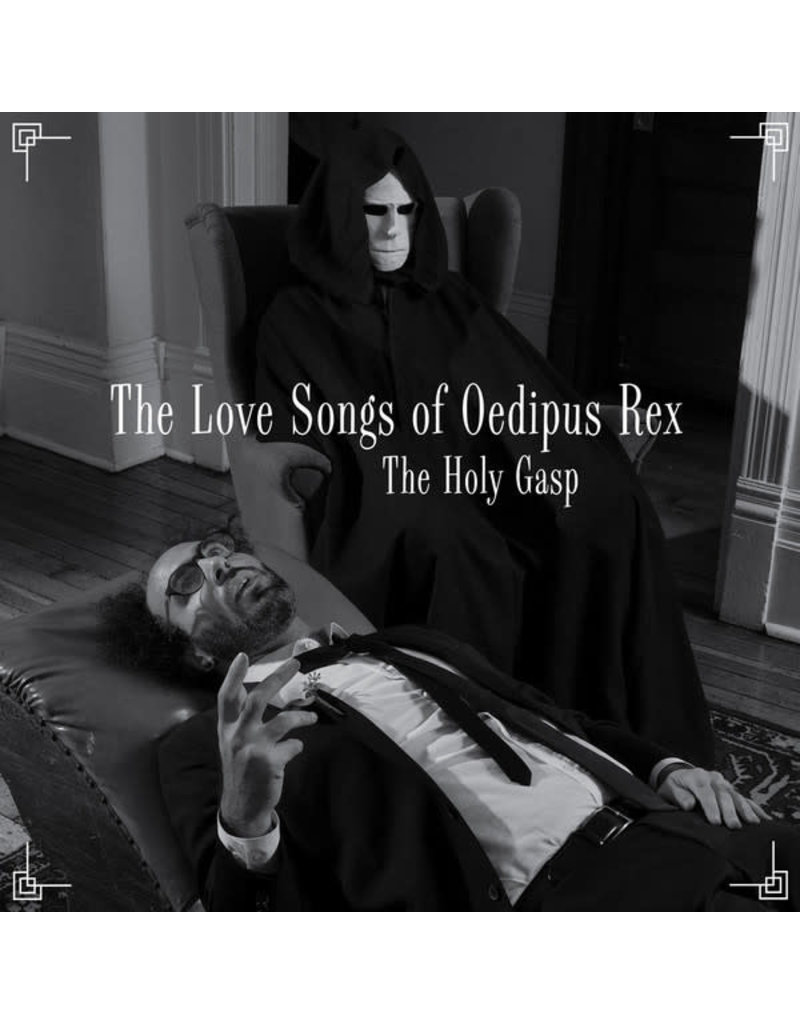 The Holy Gasp - The Love Songs Of Oedipus Rex LP (2018)