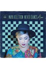 Maya Killtron - Never Dance Alone LP