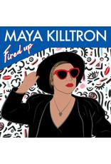 """Maya Killtron - Fired Up 7"""""""