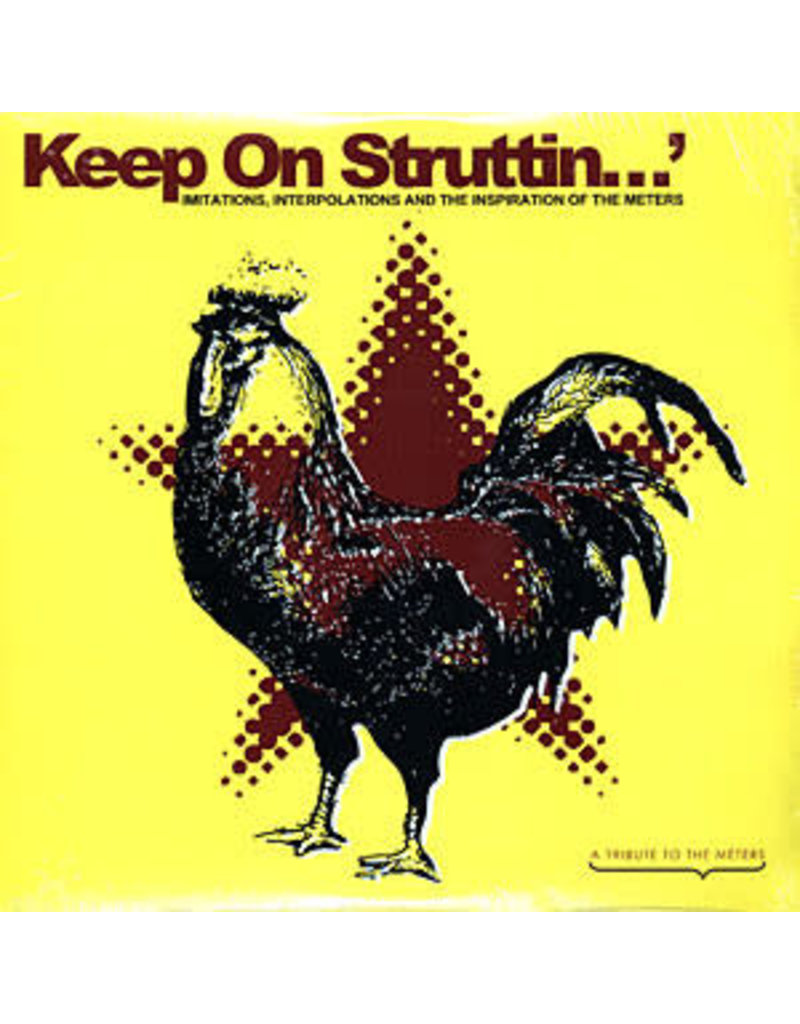 Various ‎– Keep On Struttin' - Imitations, Interpolations And The Inspiration Of The Meters 2LP