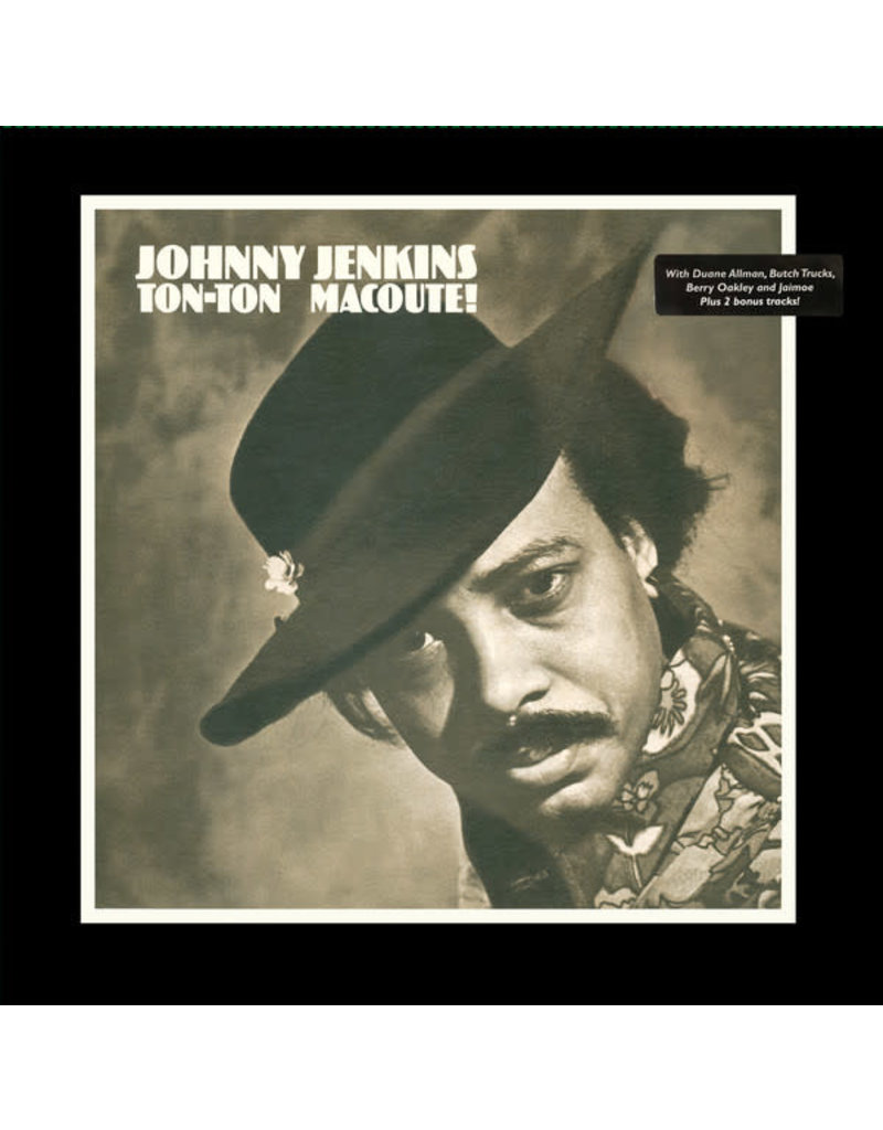 Johnny Jenkins – Ton-Ton Macoute! LP