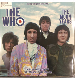 The Who ‎– The Moon Years - Music Legends In Concert - The Legendary Broadcasts LP