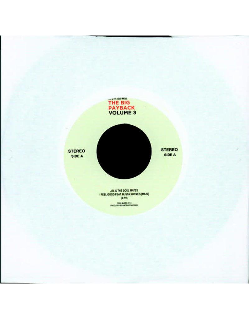 """J.B. & The Soul Mates – I Feel Good 7"""""""