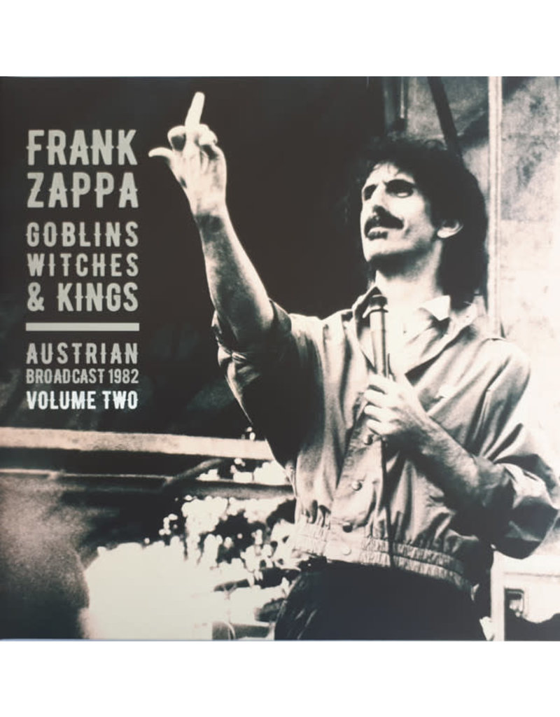 Frank Zappa ‎– Goblins Witches & Kings (Austrian Broadcast 1982 Volume Two) 2LP