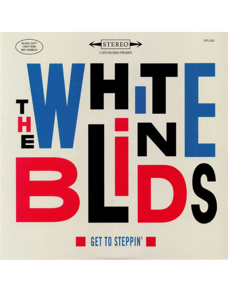 JZ The White Blinds – Get To Steppin' LP