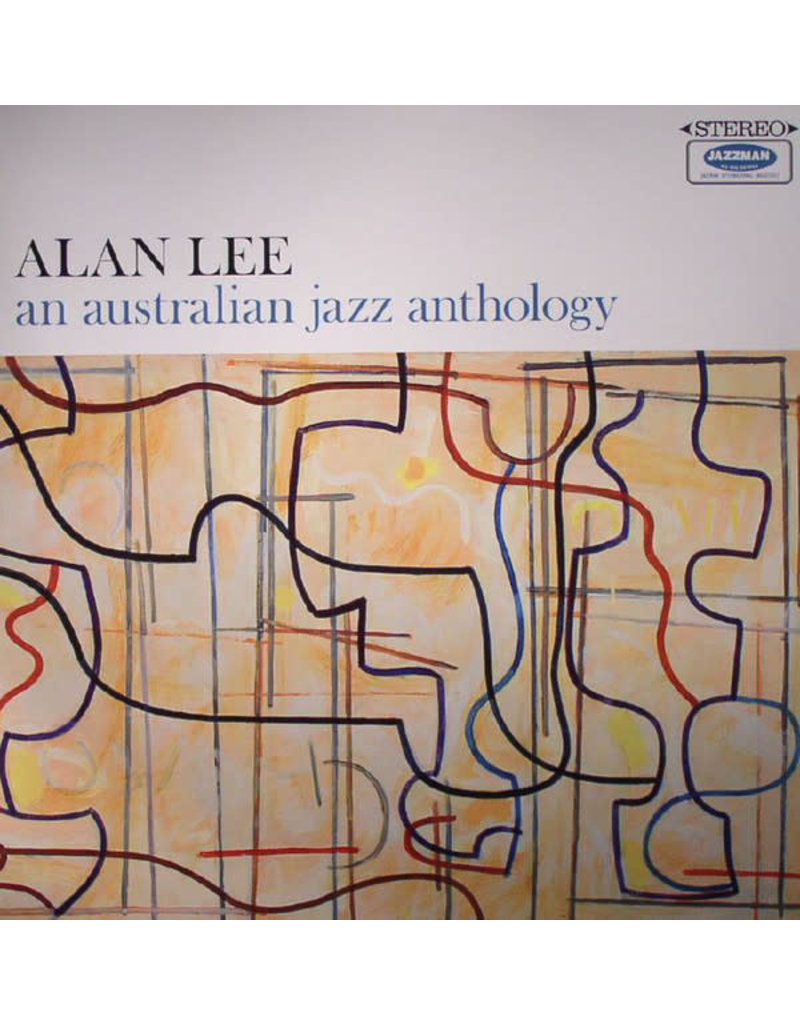 JZ Alan Lee – An Australian Jazz Anthology LP (2015)