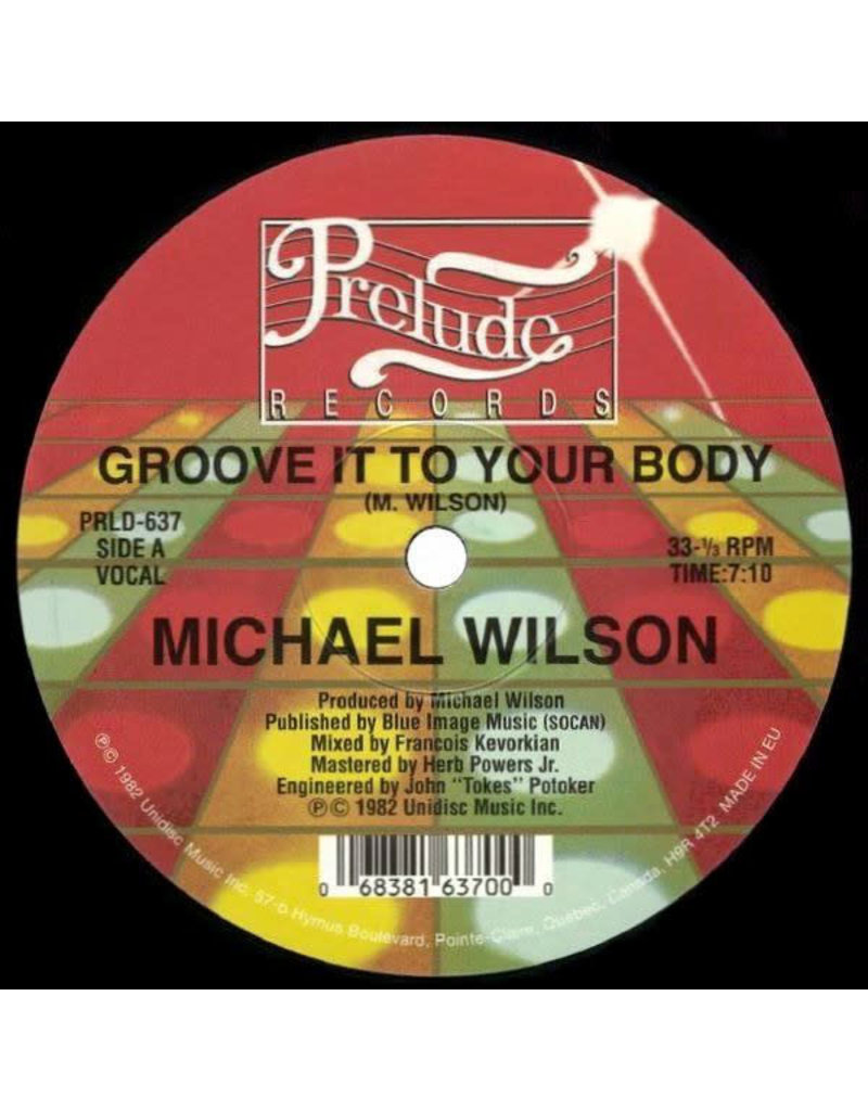 Michael Wilson ‎– Groove It To Your Body 12""