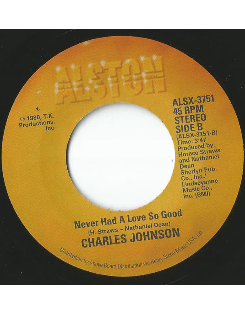 Charles Johnson ‎– Baby I Cried, Cried, Cried / Never Had A Love So Good 7""