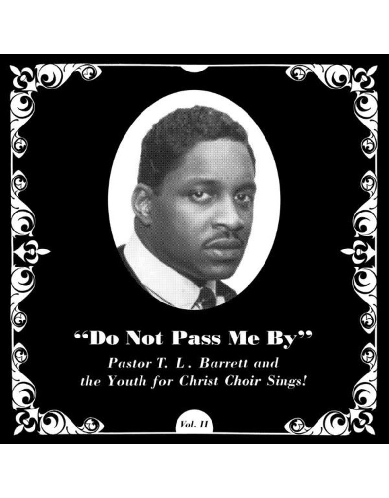 Pastor T. L. Barrett and The Youth For Christ Choir ‎– Do Not Pass Me By Vol. II LP