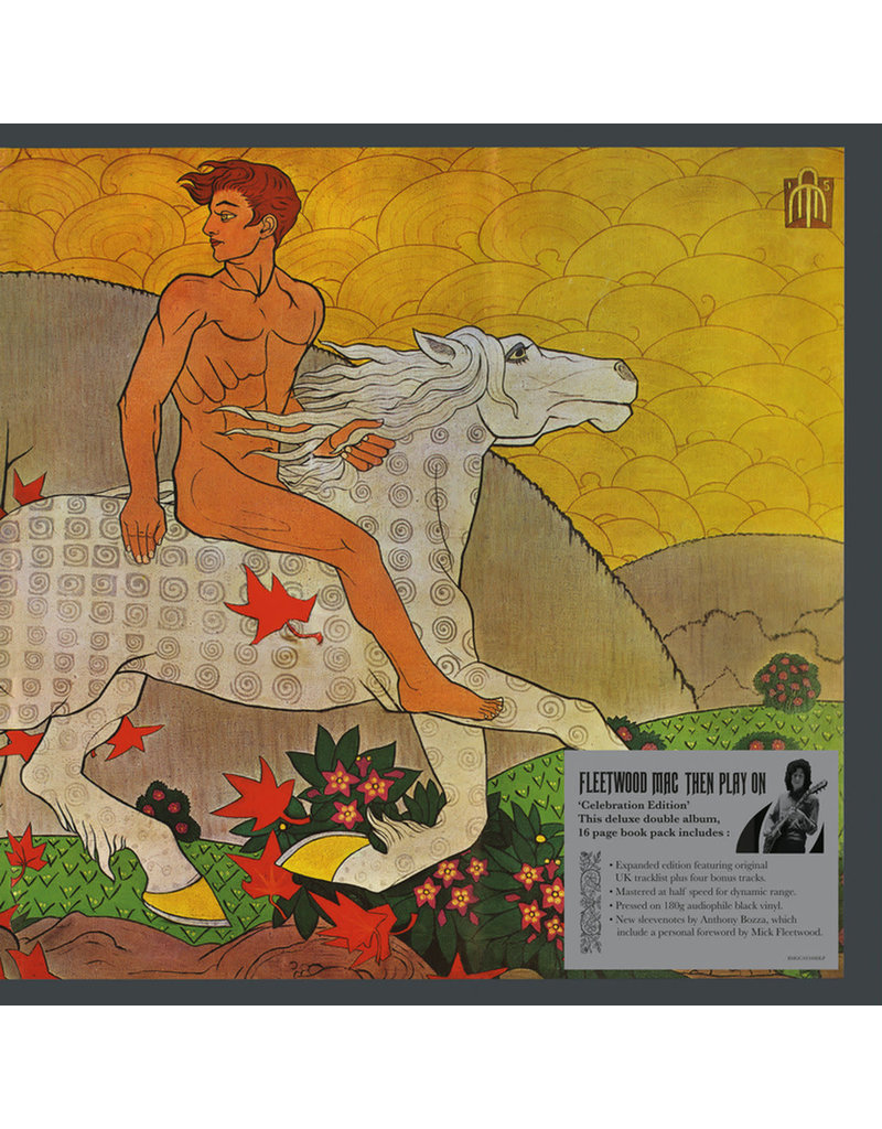 """Fleetwood Mac – Then Play On 2LP, Deluxe """"Celebration"""" Edition"""