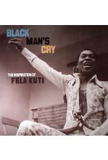 Various – Black Man's Cry: The Inspiration Of Fela Kuti 2LP