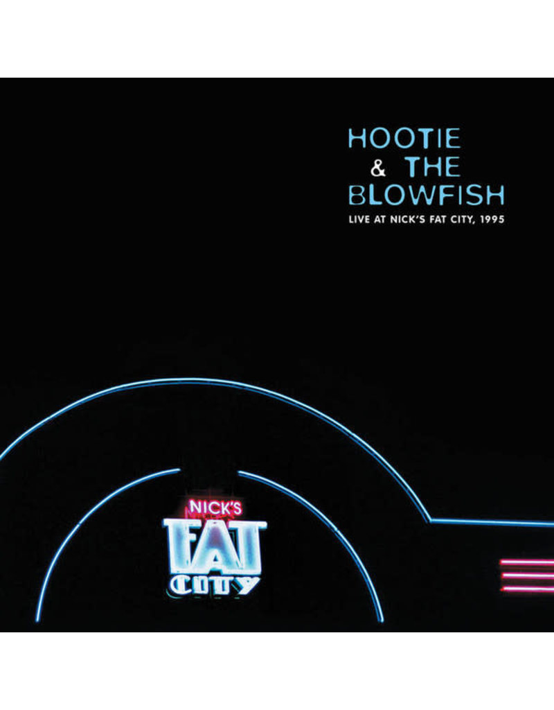 Hootie & The Blowfish – Live At Nick's Fat City, 1995 2LP [RSD2020]