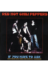 Red Hot Chili Peppers – If You Have To Ask (Live At Estadio Obras, Buenos Aires, 26/01/1993 FM Broadcast) LP