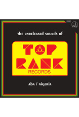 Various – The Unreleased Sounds Of Top Rank - Aba/Nigeria LP