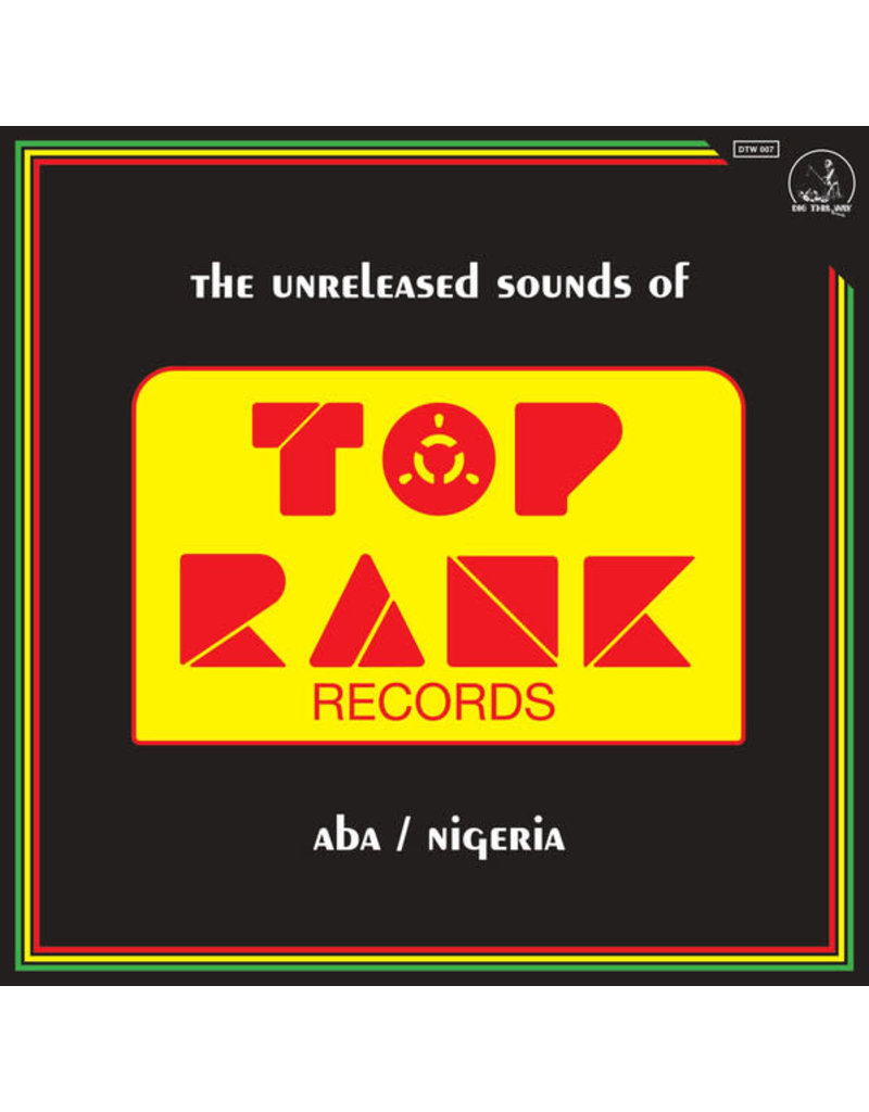 Various ‎– The Unreleased Sounds Of Top Rank - Aba/Nigeria LP