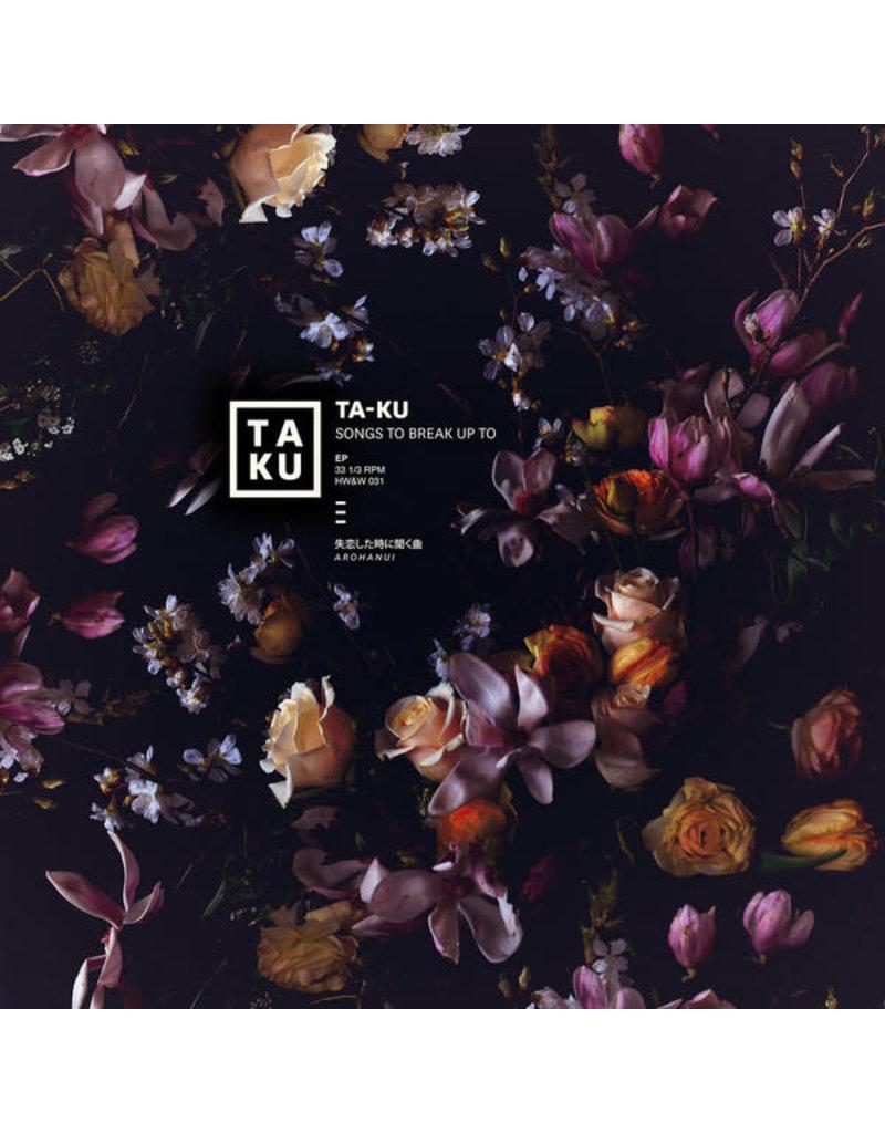 "Ta-Ku – Songs To Break Up To 12"""