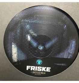 """Friske – Untitled Killa / Persevere 12"""""""