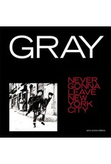 Gray (JEAN-MICHEL BASQUIAT) – Never Gonna Leave New York City 12""