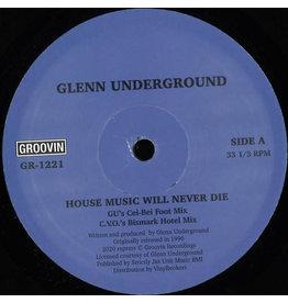 """HS Glenn Underground – House Music Will Never Die 12"""""""