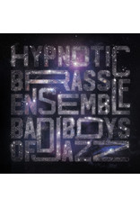 Hypnotic Brass Ensemble - Bad Boys Of Jazz LP