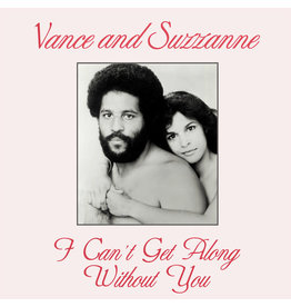 Vance And Suzzanne ‎– I Can't Get Along Without You 12""