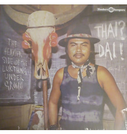 Various ‎– Thai? Dai! (The Heavier Side Of The Luk Thung Underground) LP