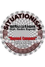 "Situation - Beyond Compare (Laroye Remix) 7"""