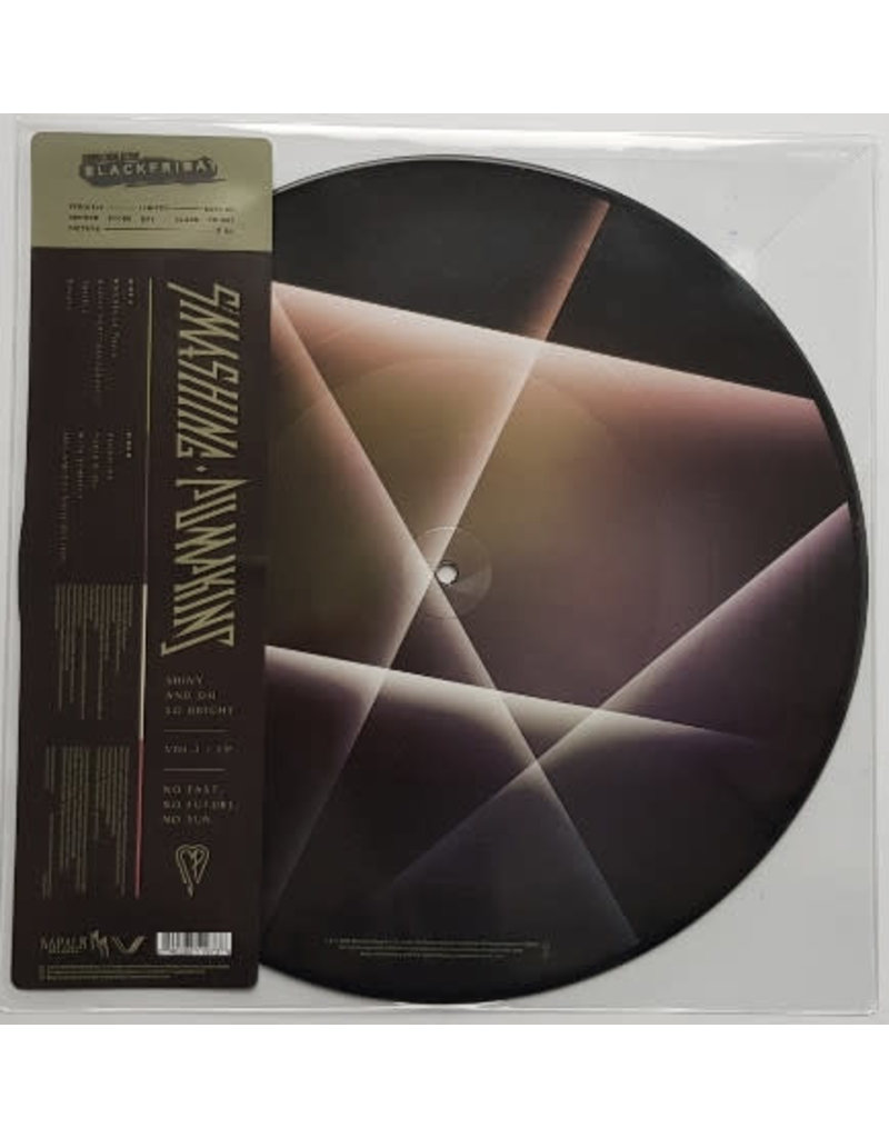 RK The Smashing Pumpkins ‎– Shiny And Oh So Bright - Vol.1 / LP - No Past, No Future, No Sun (Picture Disc) LP