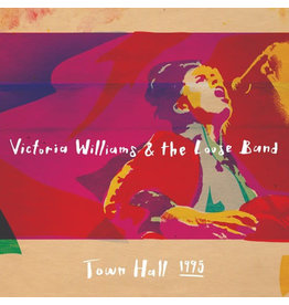 Victoria Williams & The Loose Band - Town Hall 1995 LP (2017), Limited 750
