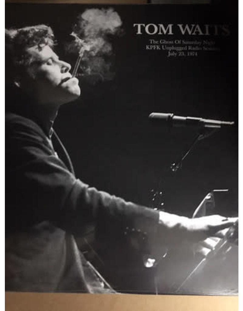 Tom Waits – The Ghost of Saturday Night:KPFK Unplugged Radio Session, July 23, 1974 (2019)