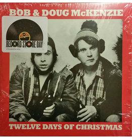 """XM Bob & Doug McKenzie – Twelve Days Of Christmas 7"""" (RSD2016)"""