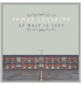 CT James Leclaire And The Cable 22's - Of What Is Left LP (2014)