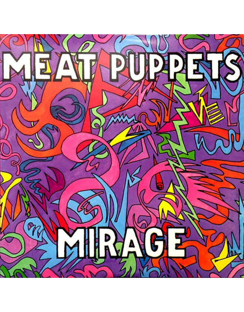 RK Meat Puppets – Mirage (2013 REISSUE)