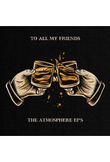 Atmosphere – To All My Friends, Blood Makes The Blade Holy: The Atmosphere EP's 2LP , 2020 Reissue