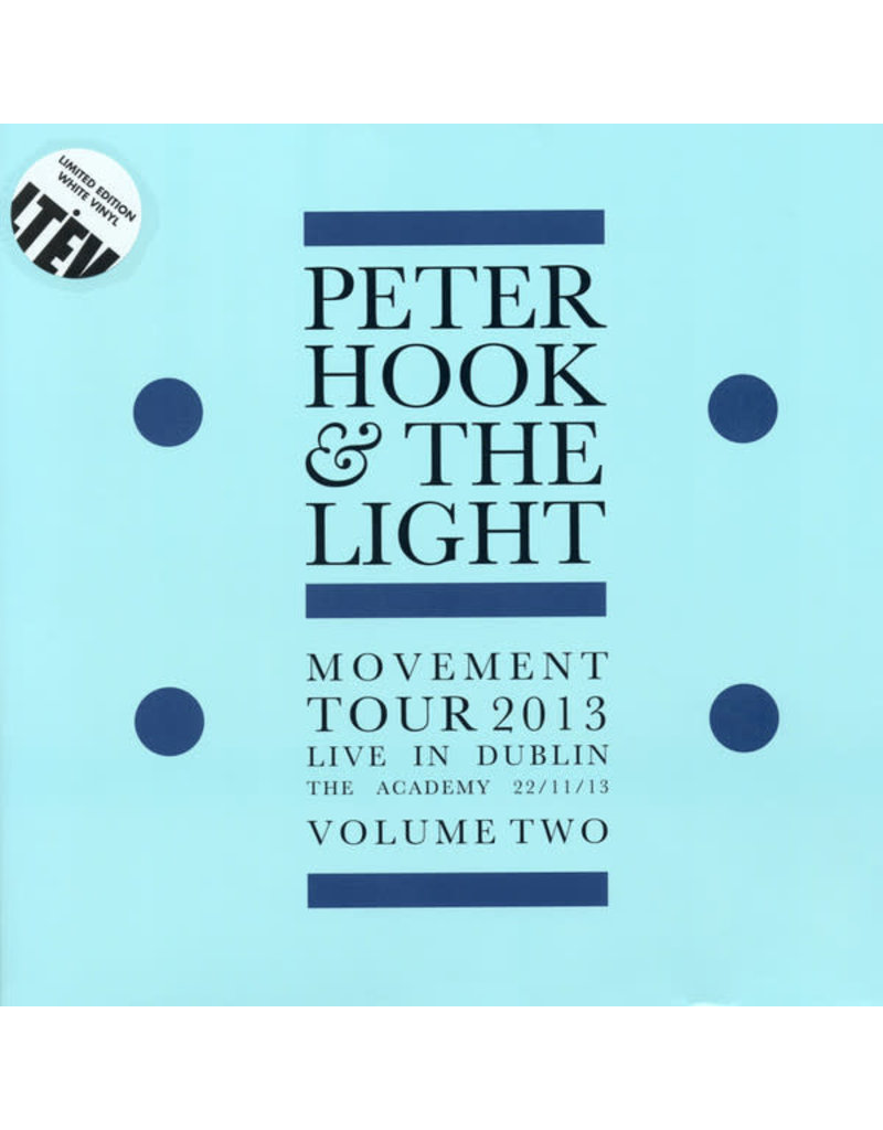 RK Peter Hook And The Light ‎– Movement Tour 2013 Live In Dublin The Academy 22/11/13 Volume Two , RSD2017 Limited Edition, White