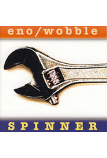 Eno / Wobble – Spinner , 2020 Reissue, 25th Anniversary